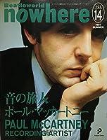 nowhere Vol.14 特集:ポール・マッカートニー/音の旅人 ノーウェア 14号