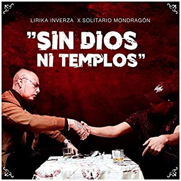 Sin Dios Ni Templos