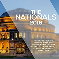 The Nationals 2016-highlights From The Brass Band Championships Of Great Britain