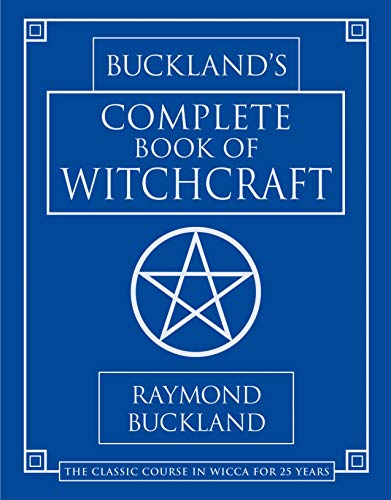 Buckland's Complete Book of Witchcraft...