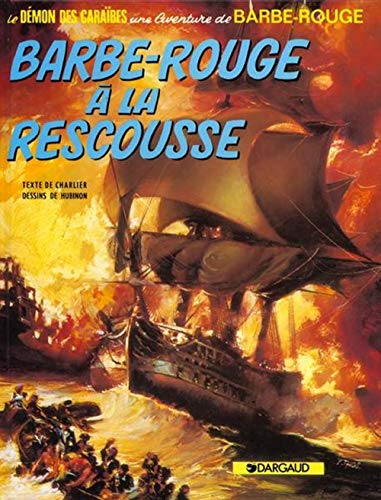 Barbe-Rouge, tome 13 : Barbe-Rouge à la rescousse