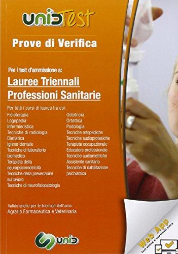 Prove di verifica per i test di ammissione a lauree triennali professioni sanitarie. Con aggiornamento online