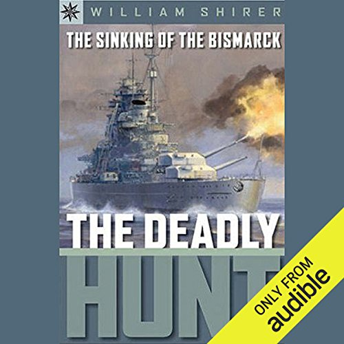 Sterling Point Books     The Sinking of the Bismarck: The Deadly Hunt              Written by:                                                                                                                                 William L. Shirer                               Narrated by:                                                                                                                                 Benjamin Becker                      Length: 2 hrs and 57 mins     Not rated yet     Overall 0.0