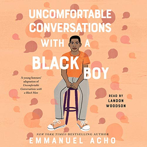 Uncomfortable Conversations with a Black Boy cover art