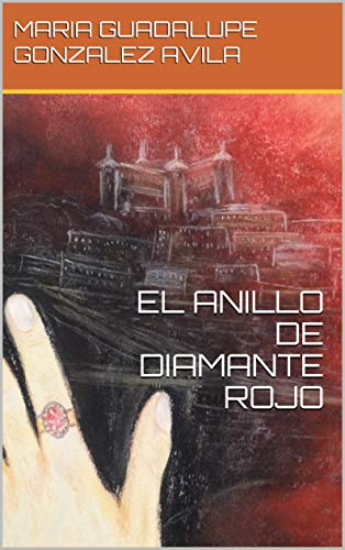 EL ANILLO DE DIAMANTE ROJO