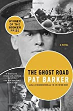 The Ghost Road (Regeneration Trilogy) by Pat Barker (2013-12-31)