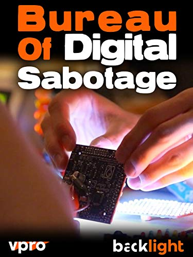 Bureau Of Digital Sabotage - VPRO Backlight