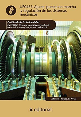 Ajuste, puesta en marcha y regulación de los sistemas mecánicos. fmee0208 -...
