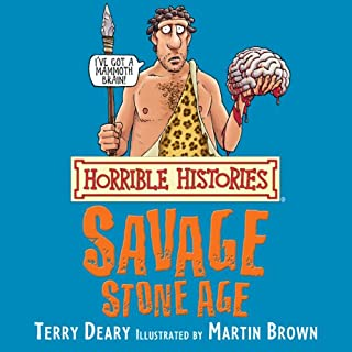 Horrible Histories: Savage Stone Age audiobook cover art