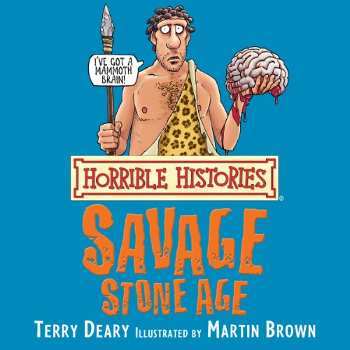 Horrible Histories: Savage Stone Age  By  cover art