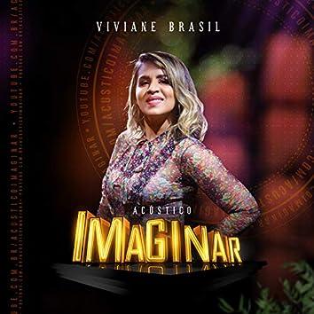 Acústico Imaginar: Viviane Brasil