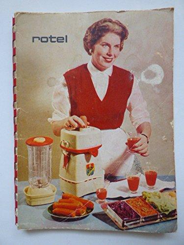Rotel. Gebrauchsanweisung für die Küchenmaschine