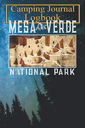 Family Camping Journal Notebook: Mesa Verde National Park T Shirt National Park...