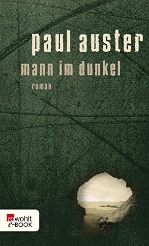 Mann im Dunkel (German Edition)
