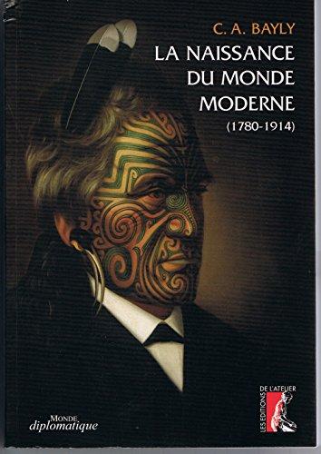 La naissance du Monde moderne 1780-1914
