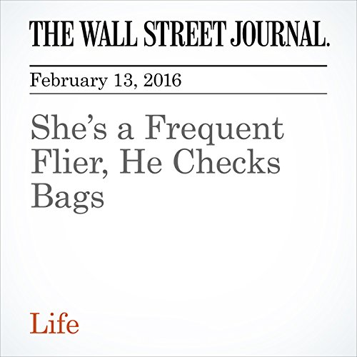 She's a Frequent Flier, He Checks Bags cover art