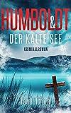 Humboldt und der kalte See (Kriminalhauptkommissar Humboldt 3)