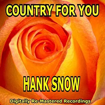 Country for You - Hank Snow