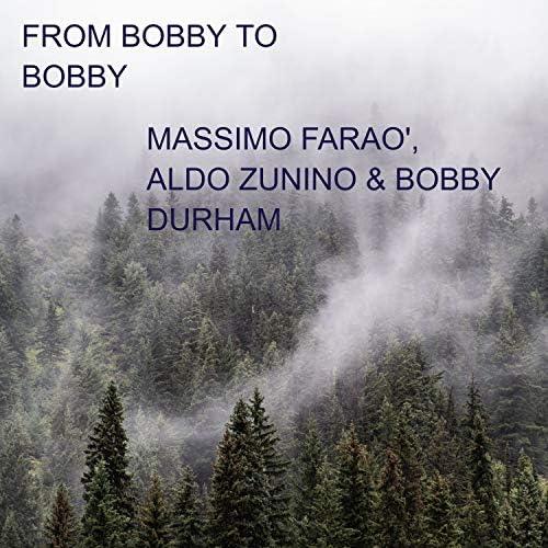 Massimo Farao', Aldo Zunino & Bobby Durham
