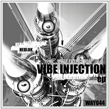Vibe Injection