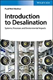 Introduction to Desalination: Systems, Processes and Environmental Impacts (English Edition)