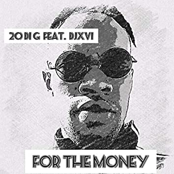 For The Money (Remix)