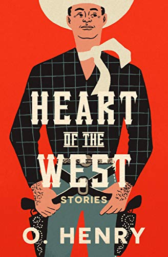 Heart of the West: Stories (English Edition)