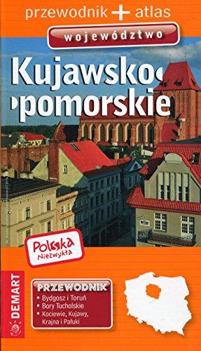Polska niezwykla Kujawsko-pomorskie Przewodnik + atlas