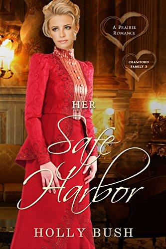 Her Safe Harbor: Prairie Romance (Crawford Family Book 3)