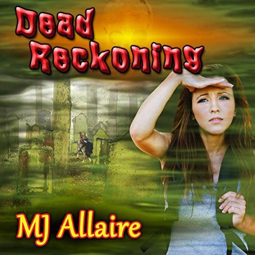 Dead Reckoning Audiobook By MJ Allaire cover art