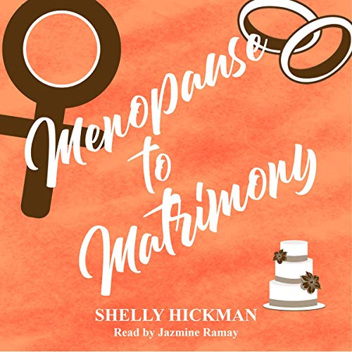 Menopause to Matrimony  By  cover art
