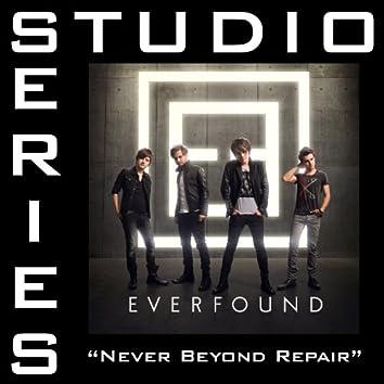 Never Beyond Repair (Studio Series Performance Track)