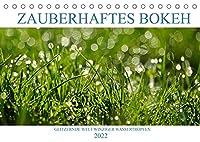 Zauberhaftes Bokeh - Glitzernde Welt winziger Wassertropfen (Tischkalender 2022 DIN A5 quer): Farbige Bilder mit reizvoller Unschaerfe (Monatskalender, 14 Seiten )