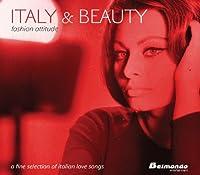 Italy & Beauty: Fashion Attitude
