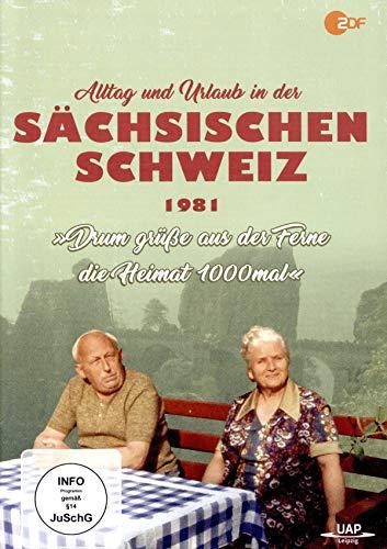 Alltag und Urlaub in der Sächsischen Schweiz 1981 - Drum grüße aus der Ferne die Heimat 1000mal