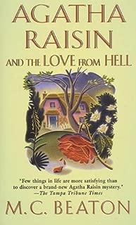 Agatha Raisin and the Love from Hell: An Agatha Raisin Mystery (Agatha Raisin Mysteries Book 11)