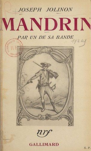 Mandrin, par un de sa bande (French Edition)