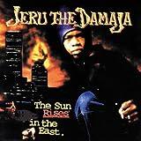 Songtexte von Jeru the Damaja - The Sun Rises in the East