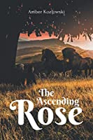 The Ascending Rose