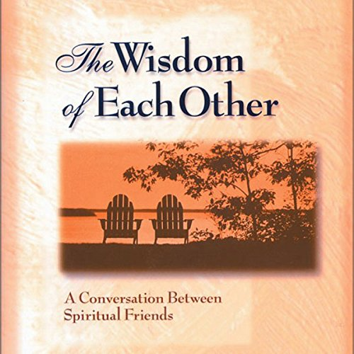 The Wisdom of Each Other cover art