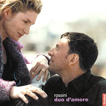 Gioacchino Rossini : Duo d'amore