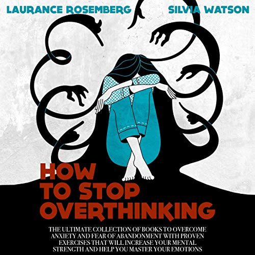 Couverture de How to Stop Overthinking