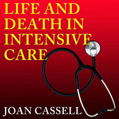 Life and Death in Intensive Care audiobook cover art