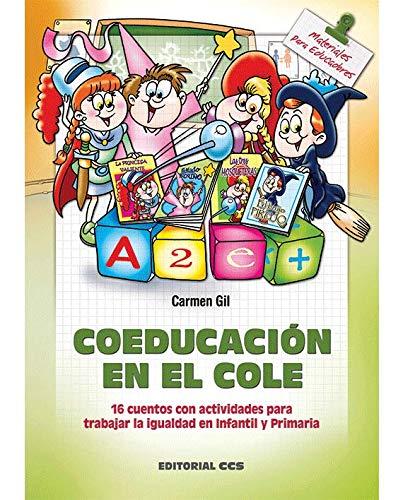 Coeducación en el cole: 16 cuentos con actividades para trabajar la igualdad en Infantil y Primaria (Materiales para educadores) - 9788498426687: 123