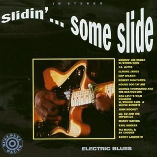 Slidin' ... Some Slide