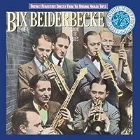 Bix Beiderbecke, Volume I: Singin' The Blues by Bix Beiderbecke (2008-02-01)