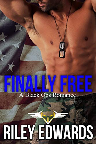 Finally Free (Levi): A Black Ops Romance (The 707 Freedom Series Book 3)