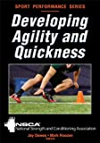 Developing Agility and Quickness (Sports Performance) - National Strength & Conditioning Association (NSCA)