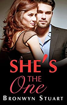 She's The One by [Bronwyn Stuart]