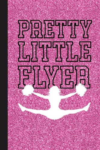 Compare Textbook Prices for Pretty Little Flyer Cheerleader Notebook: Lined Journal Notebook for Cheer Coaches, Cheerleading Instructors, End of Season Gift  ISBN 9798489125765 by Love, Cheer
